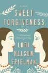 SWEET+FORGIVENESS+BY+LORI+NELSON+SPIELMAN