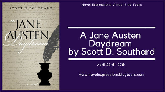 A Jane Austen Daydream by Scott D. Southard Tour Banner